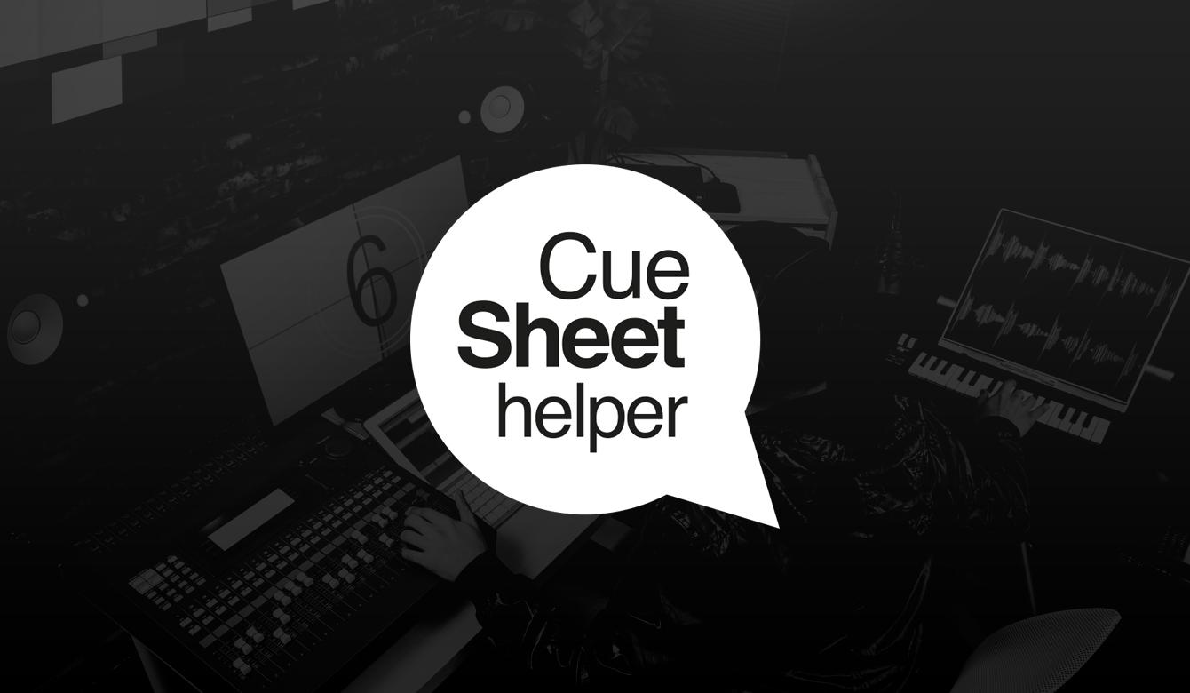 Cue Sheet Helper | Tools | Universal Production Music